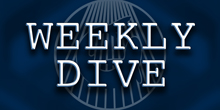 "Introducing the First-Ever ""Weekly Dive"""